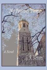 No Pennies Please : A Novel by G. Stevens (2004, Paperback)