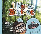 I Know Bigfoot by Jess Bradley (Paperback, 2015)