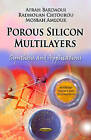 Porous Silicon Multilayers: Synthesis and Applications by Mosbah Amlouk, Radhouan Chtourou, Afrah Bardaoui (Hardback, 2012)
