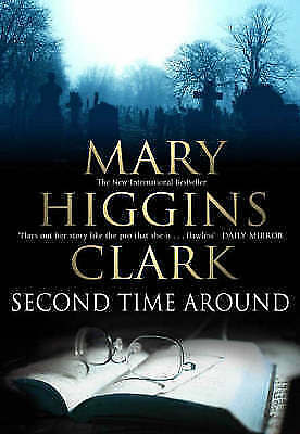 """""""AS NEW"""" Clark, Mary Higgins, The Second Time Around Book"""