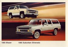 NOTHING WORKS LIKE A CHEVY TRUCK. 1985 BLAZER AND SUBURBAN SILVERADO