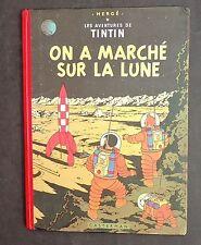 Hergé. Tintin On a marché sur la lune. 1954, B11. Casterman. E0 belge. TBE