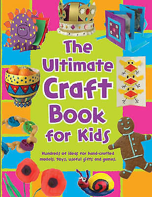 The Ultimate Craft Book for Kids (365 Things to Do), Acceptable, , Book
