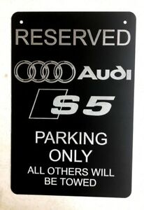 "Audi S5 Logo Parking Sign Diamond Etched on 12"" X 18"" Aluminum Matte Black"
