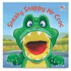 Sneaky Snappy Mr Croc by Kate Thomson (Board book, 2011)