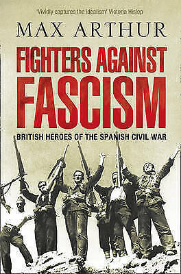 1 of 1 - Fighters Against Fascism by Max Arthur Paperback Book New