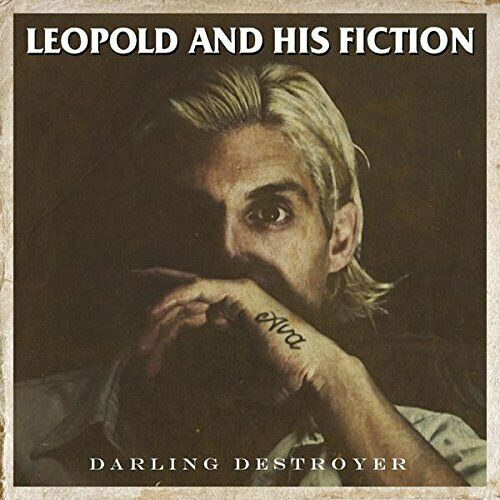 LEOPOLD & HIS FICTION-DARLING DESTROYER (DIG) CD NEUF