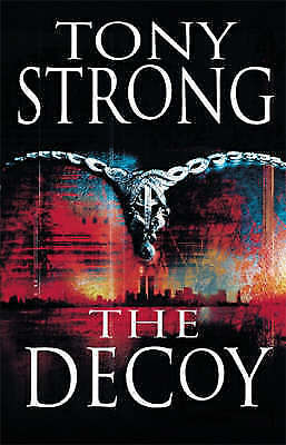 The Decoy by Strong, Tony, Good Book (Hardcover) FREE & Fast Delivery!