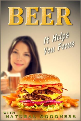BEER Helps You Focus New Lager Ale Brew Cheeseburger Pin Up Poster Art Print 261