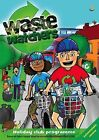 Wastewatchers by Ro Willoughby (Paperback, 2006)