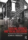 Tackling Poverty and Social Exclusion von John H. Pierson (2016, Taschenbuch)