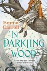 In Darkling Wood von Emma Carroll (2015, Taschenbuch)