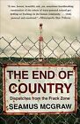 The End of Country by Seamus McGraw (Paperback)