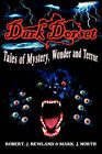 Dark Dorset Tales of Mystery, Wonder and Terror by Mark J North, Robert J Newland (Paperback, 2007)