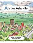 A is for Asheville by Kevin Maddrey (Paperback / softback, 2012)