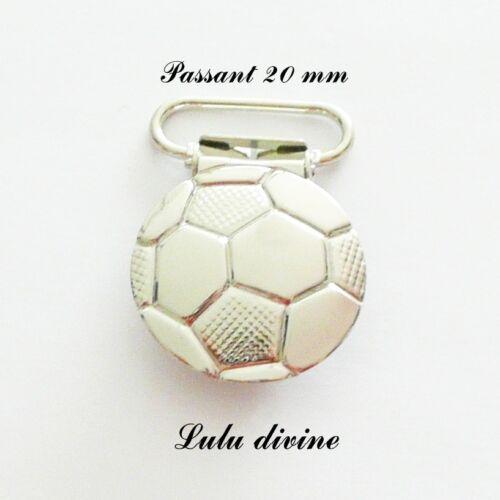 """Attache tétine /& doudou /""""Foot/"""" /""""Ballon de footbal pass 20mm 3 pinces bretelle"""
