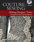 Capture Sewing: Making Designer Trims by Claire B. Shaeffer (Paperback, 2016)