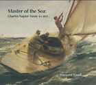 Master of the Sea: Charles Napier Hemy RA, RWS by Margaret Powell (Hardback, 2004)