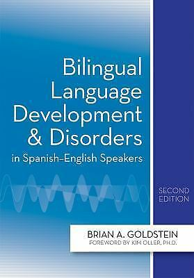 Bilingual Language Development Disorders in Spanish-English