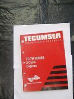 Used Tecumseh Technician's Handbook 740109 for TC/ TM Series 2 Cycle Engines