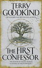 The First Confessor: The Prequel by Terry Goodkind (Hardback, 2015)
