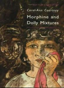 Morphine-and-Dolly-Mixtures-Carol-Ann-Courtney