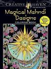 Creative Haven Magical Mehndi Designs Coloring Book: Striking Patterns on a Dramatic Black Background by Lindsey Boylan (Paperback, 2016)