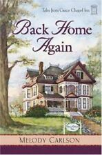 Tales from Grace Chapel Inn: Back Home Again by Melody Carlson (2006, Paperback)