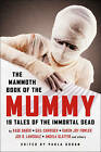 The Mammoth Book of the Mummy by Paula Guran (Paperback, 2017)