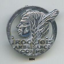 Insigne santé , Iroquois Ambulance Corps