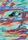 Alles im Fluss ... von Sandra Grünwald, Steph Engert, Karla J. Butterfield, Kay Ganahl und Andreas Erdmann (2015, Taschenbuch)