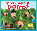 If You Were a Parrot by Katherine Rawson (Paperback / softback, 2006)