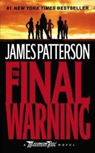 The-Final-Warning-Maximum-Ride-Mass-Market-By-James-Patterson