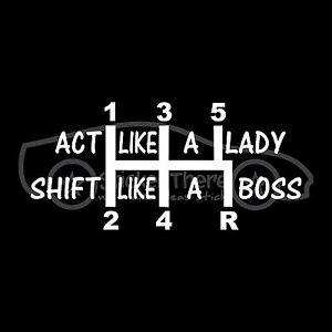 ACT-LIKE-A-LADY-SHIFT-LIKE-A-BOSS-Sticker-Girl-Sexy-Decal-Drive-Stick-5-Speed