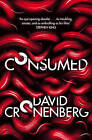 Consumed by David Cronenberg (Paperback, 2015)