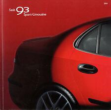 Saab 93 9-3 Sport Limousine Prospekt 2004 Autoprospekt Auto brochure PKWs Europa