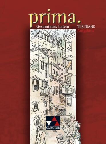 1 von 1 - Prima Gesamtkurs Latein Textband Ausgabe A