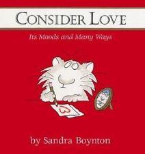 Consider Love Boynton, Sandra Hardcover