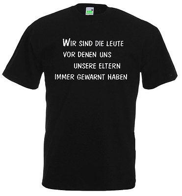 BIKER T-Shirt   WIR SIND DIE LEUTE ...   Motorradfahrer   Spaß   Gaudi 10-609-02