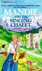 Mandie Bks.: Mandie and the Singing Chalet No. 17 by Lois Gladys Leppard (1991, Paperback)