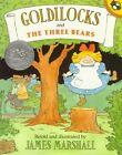 Goldilocks and the Three Bears by James Marshall (Paperback / softback, 1998)