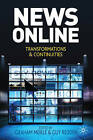 News Online: Transformations and Continuities by Graham Meikle, Guy Redden (Hardback, 2010)