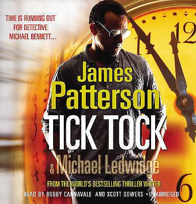 Tick Tock: (Michael Bennett 4) by James Patterson (CD-Audio, 2011)