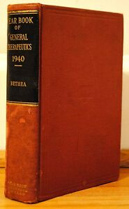 VINTAGE-The-1940-Year-Book-of-General-Therapeutics-Oscar-W-Bethea-Medicine-HC