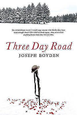 Boyden, Joseph .. Three Day Road