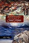 Redefining The Soul Mate 9781456814663 by Leona Marie Book