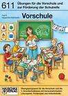 Vorschule. Förderung der Schulreife von Ingrid Hauschka-Bohmann (2014, Geheftet)