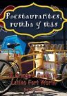 Restaurantes, Rumba Y Mas: A Gringo's Guide to Latino Fort Worth by Peter A. Szok (Paperback, 2014)