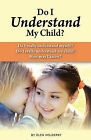 Do I Understand My Child? by Olen Holderby (Paperback / softback, 2011)