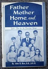 Father Mother Heaven CHURCH Religion BAPTIST EVANGELIST John Rice SWORD OF LORD